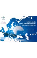 Annual Review of the European Football Players' Labour Market : 2006
