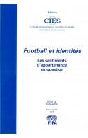 Football et identités : Les sentiments d'appartenance en question