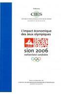 L'impact économique des Jeux olympiques d'hiver Sion 2006