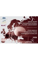 Annual Review of the European Football Players' Labour Market : 2008